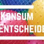 Hashtag_KonsumEntscheidet_leuchtend