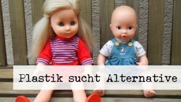 Puppen mit Text Plastik sucht Alternative